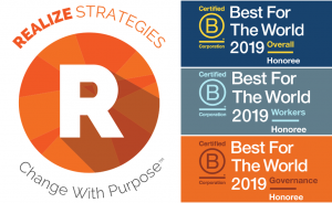 "Realize Strategies Recognized As A ""Best For The World: Overall"" B Corp For The Fifth Year In A Row!"